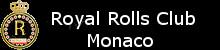 Royal Rolls  Club of MONACO